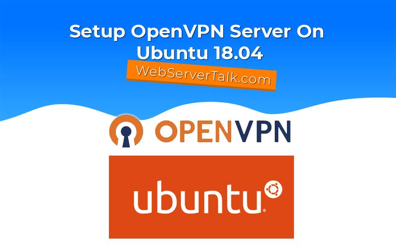setup openvpn on ubuntu 18