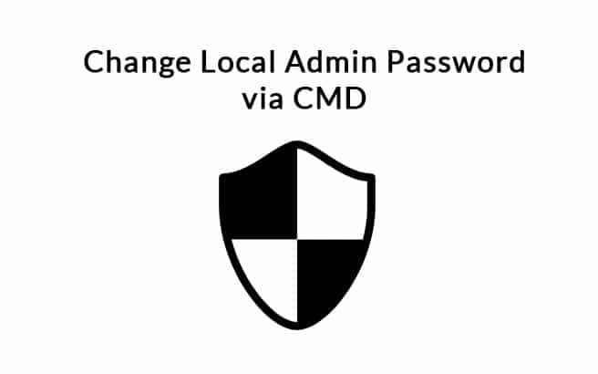 Change Local Admin Password via Cmd – Learn to Reset Quickly using Command-Line!