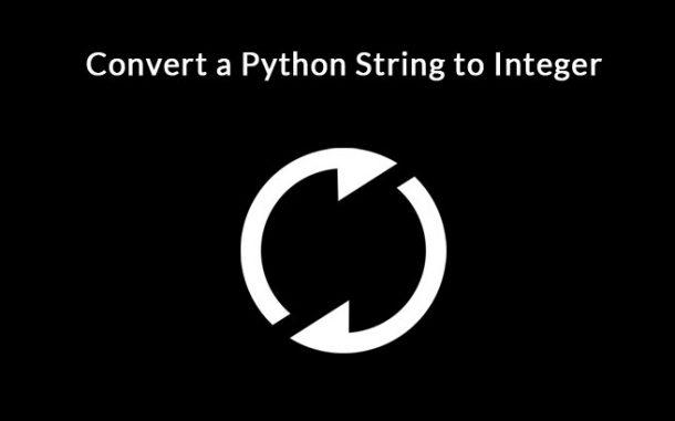 Convert a Python String to Integer
