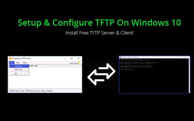 Setup & Configure TFTP On Windows 10