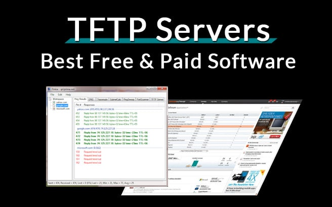 Best TFTP Server Software, Tools & Utilities for Trivial File Transport Protocol
