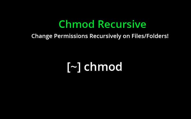 Chmod Recursive – Change Permissions Recursively on Files/Folders!