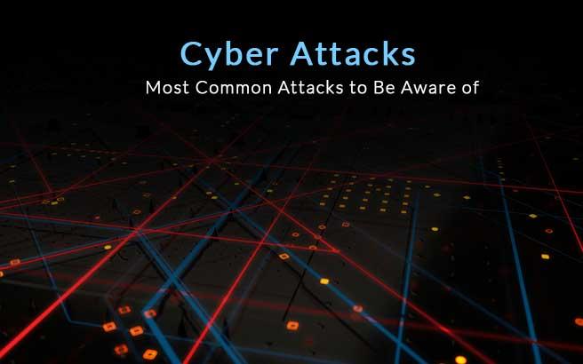 most common cyber attacks