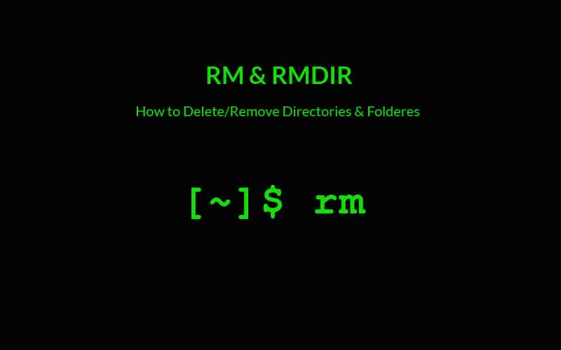 RM and RMDIR Commands – How to Delete/Remove Directory/Folder in Linux