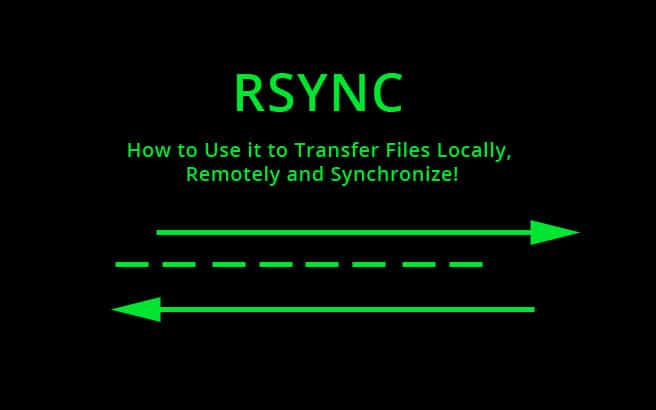 RSYNC – HowTO Backup & Transfer Files Locally, Remotely & Synchronize!