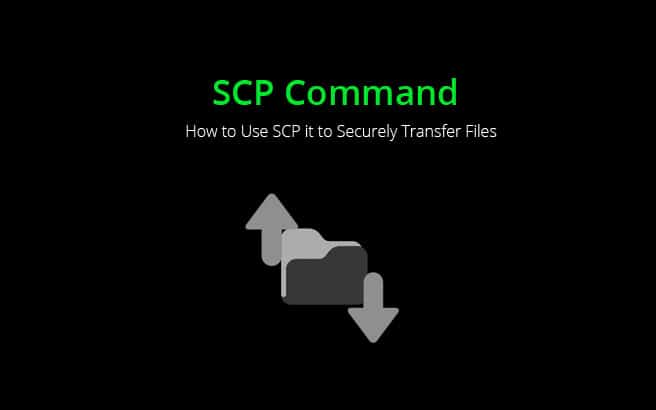 SCP Command – How to Use SCP it to Securely Transfer Files (Remote & Local)