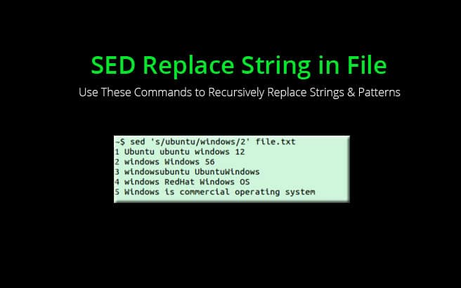 SED Replace String in File – Use Regex to Recursively Search & Replace in All Files