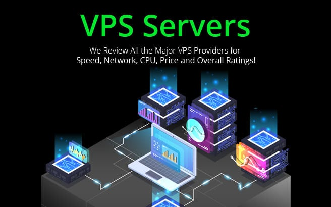 VPS Servers | Reviewed & Rated from Low-End, Cheap to High-End Performance